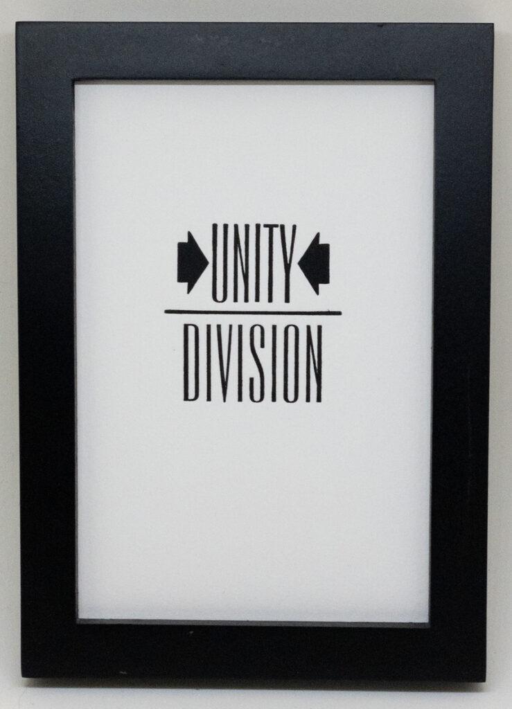 """Unity over Division"" letterpress print"